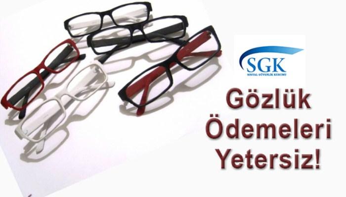 sgk optik ödemeyi arttırmalı